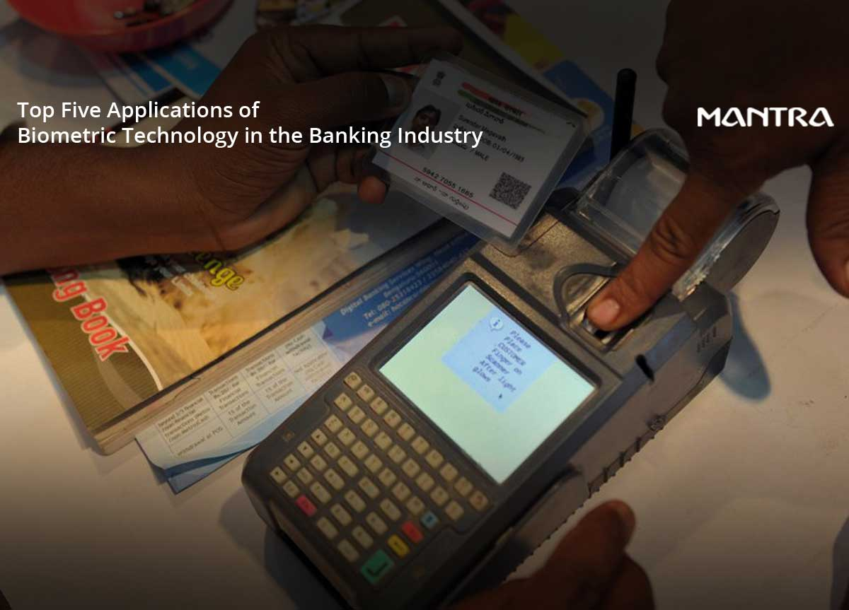 5 Applications of Biometrics in Banking Sector
