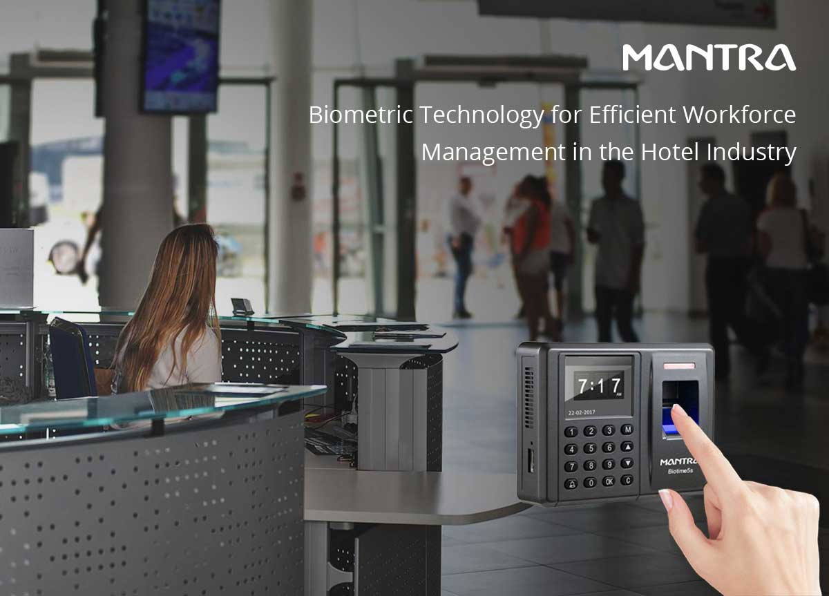 Advantages of Biometric in Hotel Industry