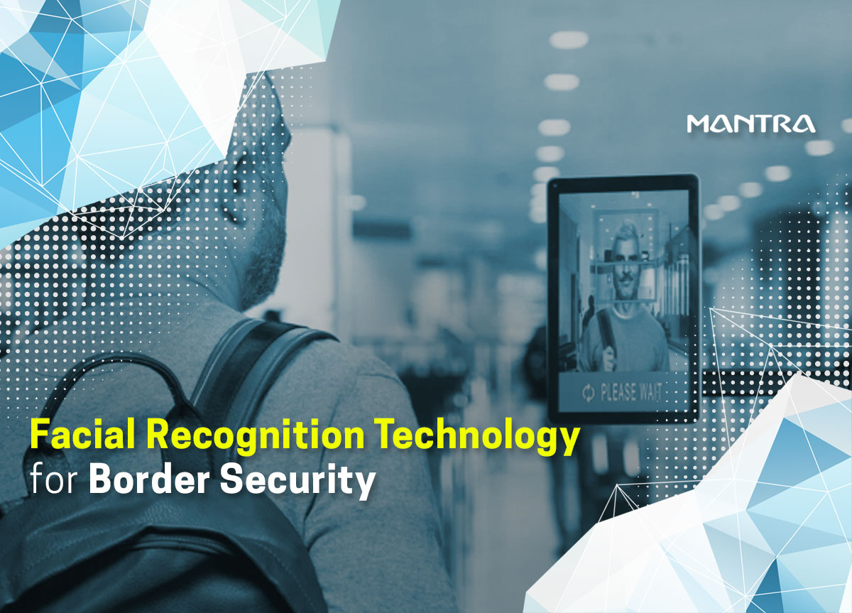 Facial Recognition Border Security