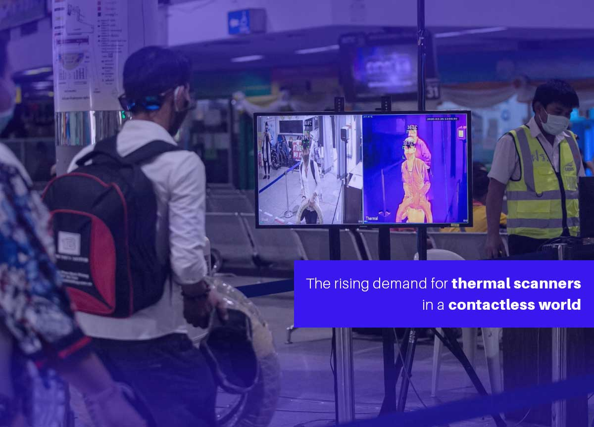 Rising Demand For Thermal Scanners