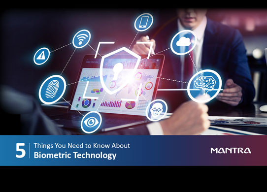 5 Things You May Not Know About Biometric Technology