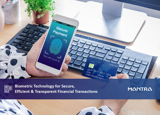 Biometric Technology For Financial Transactions