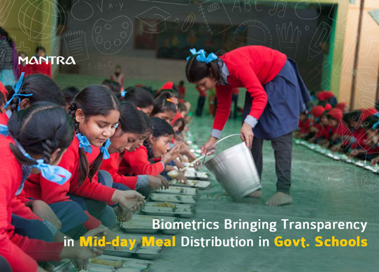 Biometrics In Schools for Mid Day Meals